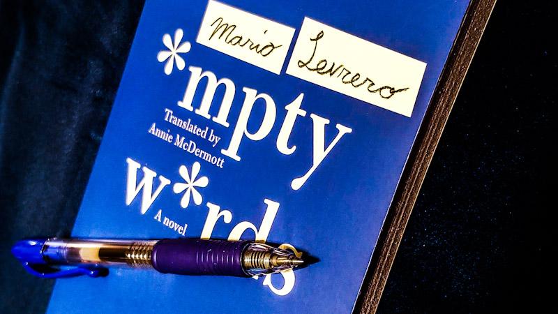 The Poetry of Handwriting in Mario Levrero's Empty Words
