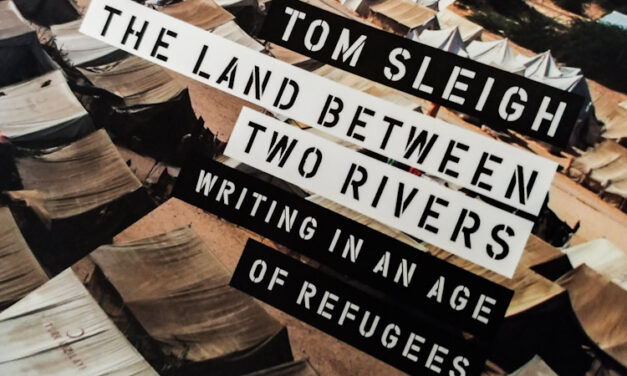 Human Contradictions in Tom Sleigh's The Land Between Two Rivers