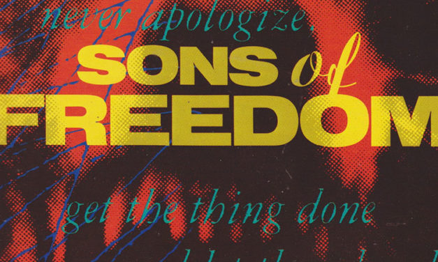Classic Album: Sons of Freedom — Sons of Freedom