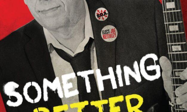 D.O.A.: Something Better Change Doc Kickstarter